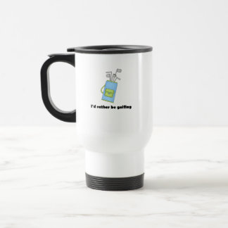 I'd rather be golfing mugs