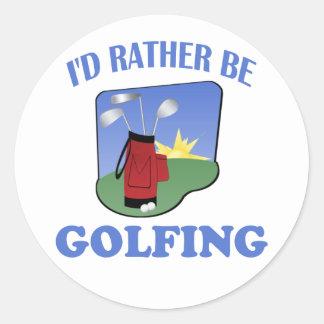 I'd Rather Be Golfing Round Sticker