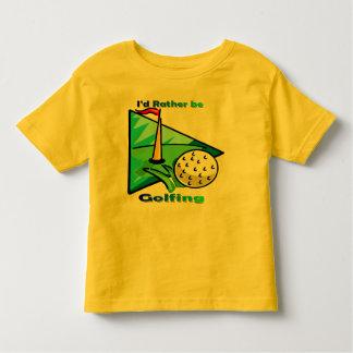 I'd Rather Be Golfing Toddler T-Shirt