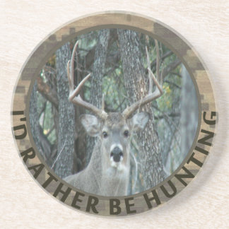 Id Rather Be Hunting Funny Deer Hunter Beverage Coasters