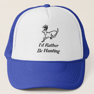I'd Rather be Hunting Trucker Hat