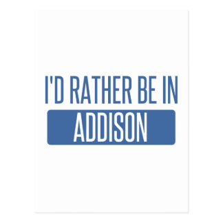 I'd rather be in Addison Postcard