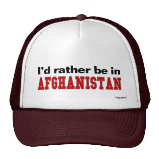 I'd Rather Be In Afghanistan Cap
