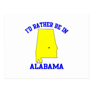 Id Rather Be In Alabama Postcards