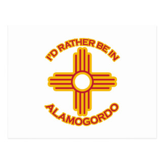 I'd Rather Be In Alamogordo Postcard