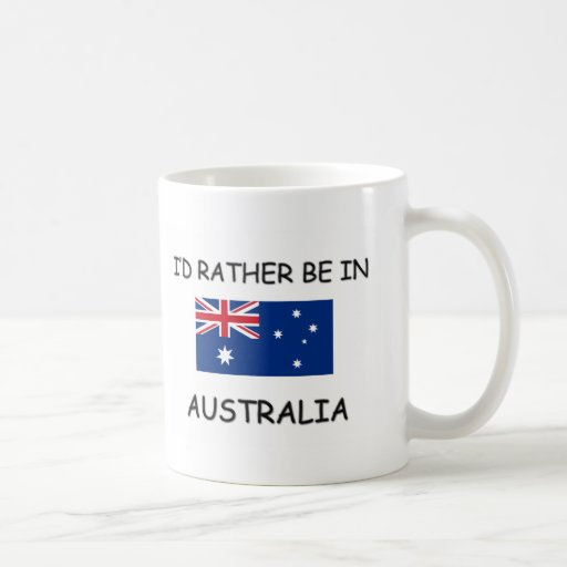 I'd rather be in Australia Mug