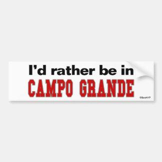 I'd Rather Be In Campo Grande Car Bumper Sticker