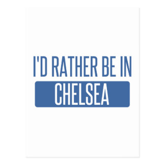 I'd rather be in Chelsea Postcard