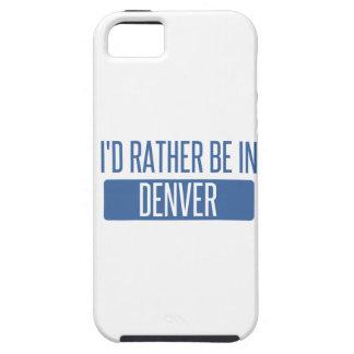 I'd rather be in Denver Tough iPhone 5 Case