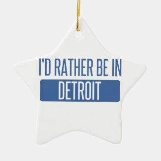 I'd rather be in Detroit Ceramic Star Decoration