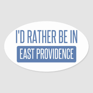 I'd rather be in East Providence Oval Sticker