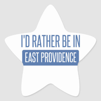 I'd rather be in East Providence Star Sticker