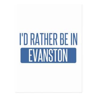 I'd rather be in Evanston Postcard