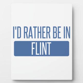 I'd rather be in Flint Plaque