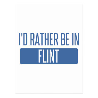 I'd rather be in Flint Postcard