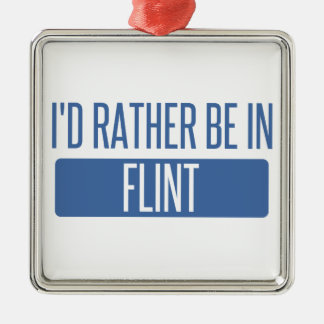 I'd rather be in Flint Silver-Colored Square Decoration