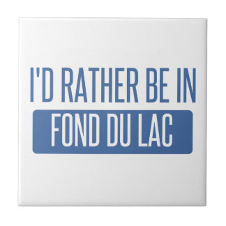 I'd rather be in Fond du Lac Small Square Tile