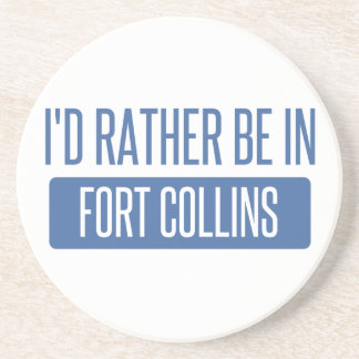 I'd rather be in Fort Collins Coasters