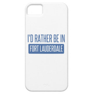 I'd rather be in Fort Lauderdale iPhone 5 Case