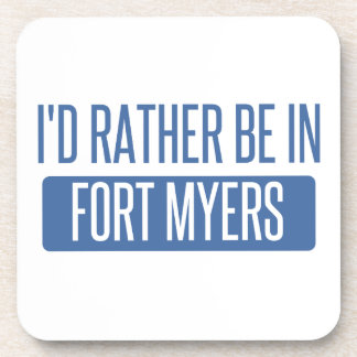 I'd rather be in Fort Myers Drink Coasters