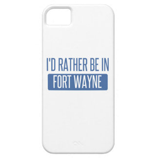 I'd rather be in Fort Wayne iPhone 5 Case