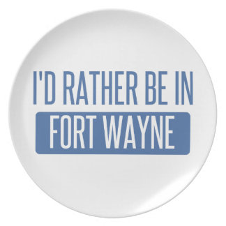 I'd rather be in Fort Wayne Plate