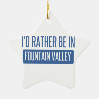 I'd rather be in Fountain Valley Ceramic Star Decoration