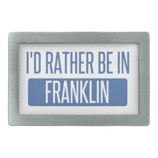 I'd rather be in Franklin TN Belt Buckles