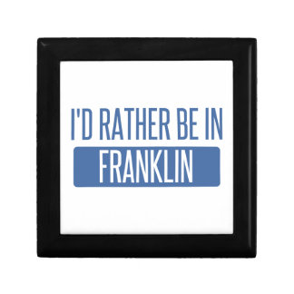 I'd rather be in Franklin WI Gift Box