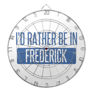 I'd rather be in Frederick Dartboard