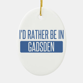 I'd rather be in Gadsden Ceramic Oval Decoration