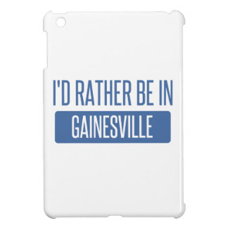 I'd rather be in Gainesville GA iPad Mini Cover