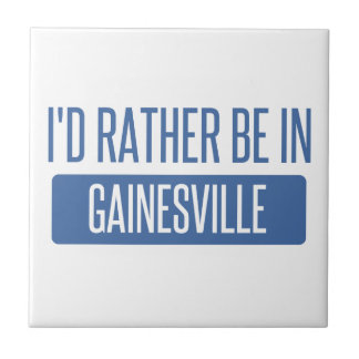 I'd rather be in Gainesville GA Tile