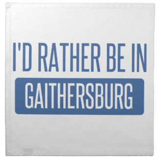 I'd rather be in Gaithersburg Napkin