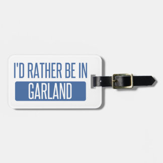 I'd rather be in Garland Luggage Tag