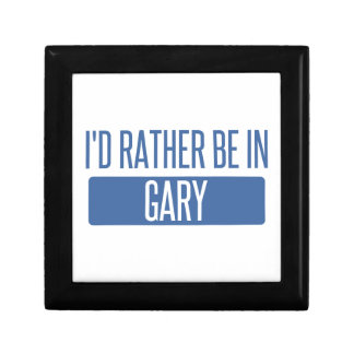 I'd rather be in Gary Gift Box
