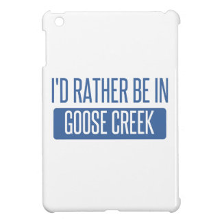 I'd rather be in Goose Creek iPad Mini Cover