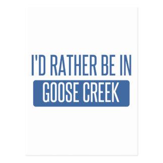 I'd rather be in Goose Creek Postcard