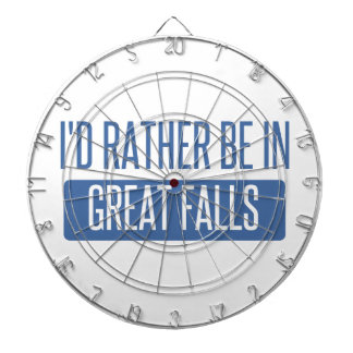 I'd rather be in Great Falls Dartboard