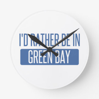 I'd rather be in Green Bay Round Clock