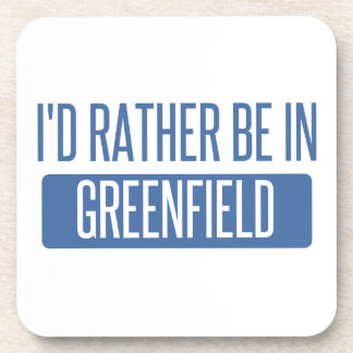 I'd rather be in Greenfield Beverage Coasters
