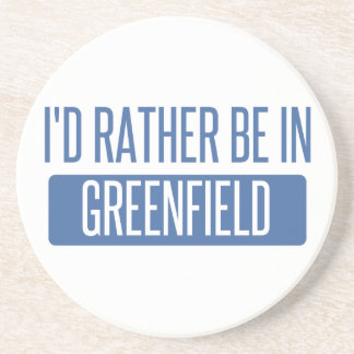 I'd rather be in Greenfield Coasters
