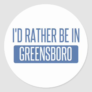 I'd rather be in Greensboro Classic Round Sticker