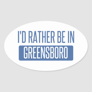 I'd rather be in Greensboro Oval Sticker