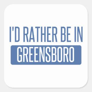 I'd rather be in Greensboro Square Sticker