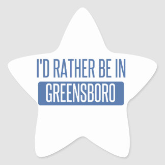 I'd rather be in Greensboro Star Sticker