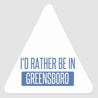 I'd rather be in Greensboro Triangle Sticker
