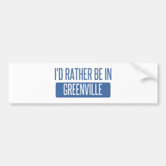 I'd rather be in Greenville MS Bumper Sticker