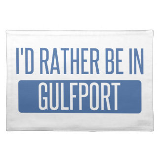 I'd rather be in Gulfport Placemat