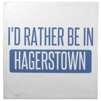 I'd rather be in Hagerstown Napkin